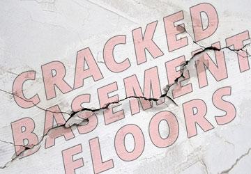 Cracked Basement Floors